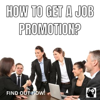 Keys To Getting A Job Promotion