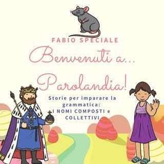 Benvenuti a Parolandia (Fabio Speciale) Storie per imparare la grammatica.