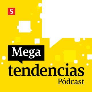 Pódcast Megatendencias