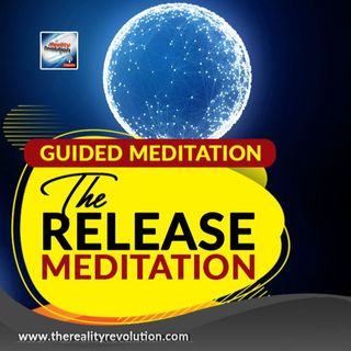 Guided Meditation The Release Meditation