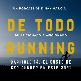 Capitulo 14 - El costo de ser un runner en el 2021