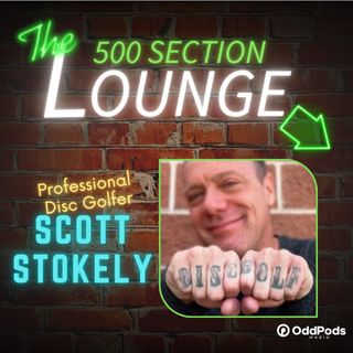 E90: The Lounge DISCovers Scott Stokely!