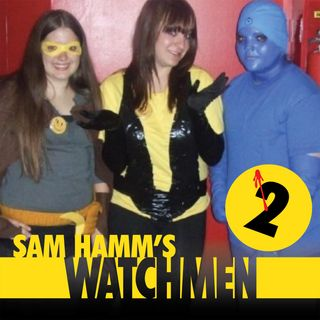 118 - Sam Hamm's Watchmen, Part 2