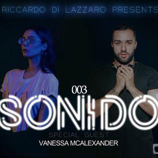 SONIDO 003 - Special Guest Vaness McAlexander