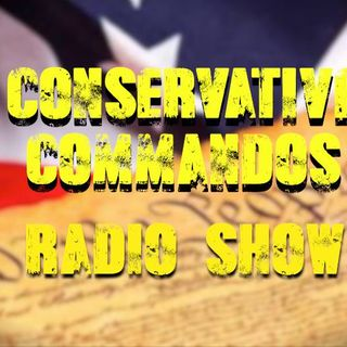CONSERVATIVE COMMANDOS RADIO SHOW... TODAYS GUESTS AND TOPICS...  Polluck, Cooper, Houck, Gainor, Ludwig, Gong, Whitaker, Robinson.-8-20