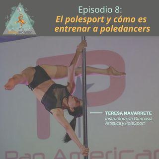T1. Ep 8:El PoleSport y cómo es entrenar a un poledancer