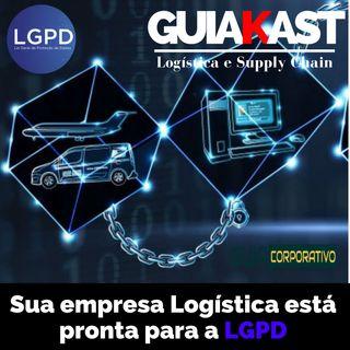 Sua empresa Logística está pronta para a LGPD?