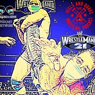 207. WrestleMania 21