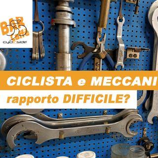 Ciclista e meccanico: rapporto difficile