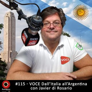 #115 Voce dall'Italia all'Argentina - con Javier di Rosario