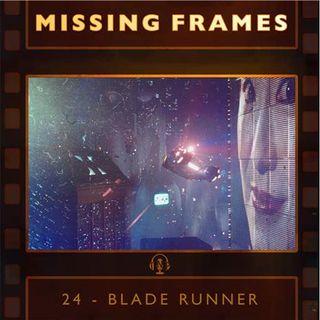 Episode 24 - Blade Runner