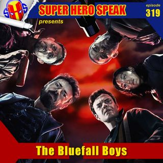 #319: The Bluefall Boys