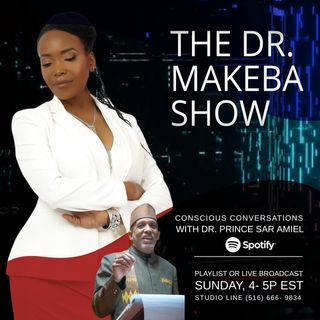 THE DR. MAKEBA SHOW, HOSTED BY DR. MAKEBA MORING - JUL 5