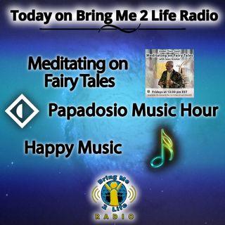 Meditating on Fairy Tales & Happy Music!