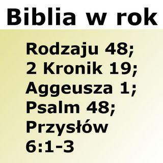 048 - Rodzaju 48, 2 Kronik 19, Aggeusza 1, Psalm 48, Przysłów 6:1-3