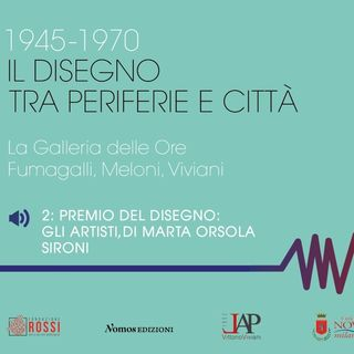 2_ Gli artisti del Premio del Disegno Galleria delle Ore di Marta Orsola Sironi