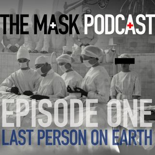 "Ep 1: ""LAST PERSON ON EARTH"" Dr. Karen, Physician - NYC"