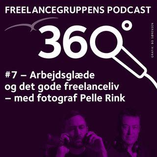 #07 Arbejdsglæde og det gode freelanceliv - med fotograf Pelle Rink