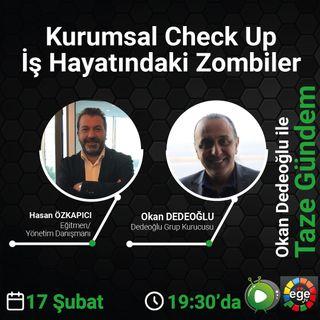 Kurumsal Check Up | İş Hayatındaki Zombiler