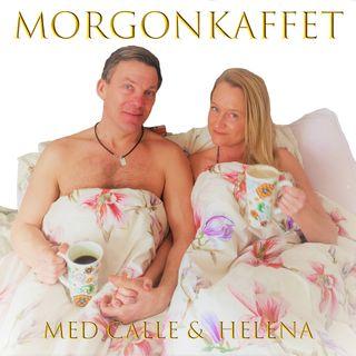 Morgonkaffet med Calle & Helena - Avsnitt 2 - Att följa den inre kompassen