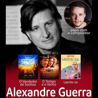 O SOM DA CENA - Música Original - Alexandre Guerra