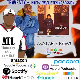 """Kickin' It With Travesty - New Album """"Note To Self"""""""