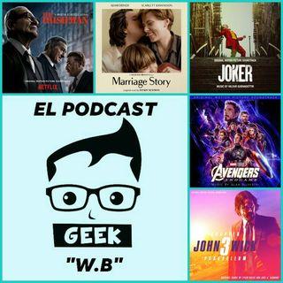 Episodio 10 (Edición Especial) : Las 5 Mejores Peliculas Del Año 2019