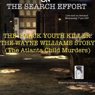 THE SEARCH EFFORT: HOST AYANNA HOLLOMON