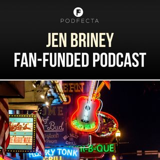 Jen Briney - The Fan-Funded Podcast