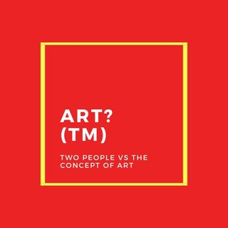 1. What Is Art?™