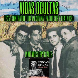 E25: CONTRACULTURA MEXICANA (PACHUCOS Y BEATNIKS) con Épocas Épicas