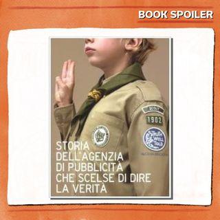 Ep. 09 - Storia dell'agenzia che ha deciso di dire tutta la verità - di e con Lina Da Nazaret - Book Spoiler - Management