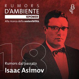 Robot, nemici o amici? Storia di Isaac Asimov
