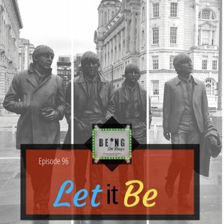 Episode 97: Let it Be - My Week with The Beatles