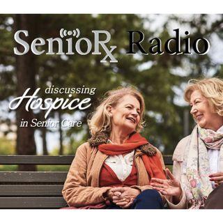 Hospice in Senior Care - SenioRx Radio - PPN Episode 844