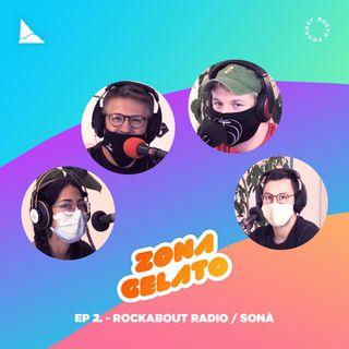 Ep 2 - Rockabout Radio al Cantiere 26 / Sonà