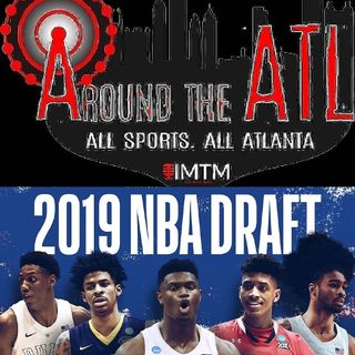NBA DRAFT Show. Around The ATL