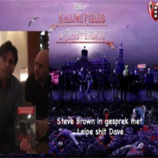 Leipe Shit met Steve Brown, over Willem Holleeder en moordenaar Martin Kok van Vlindesrcry.