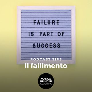 "Podcast Tips  ""Il Fallimento"""