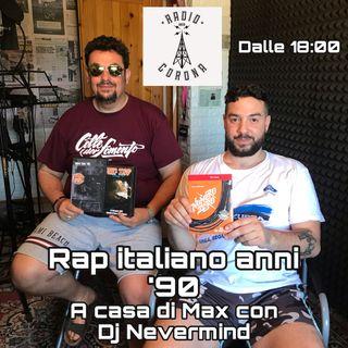 Rap italiano anni 90 - A casa di Max con Dj Nevermind