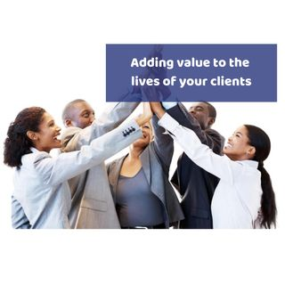 Platinum Success Podcast - Episode 7 - Adding Value to the Lives of Your Clients