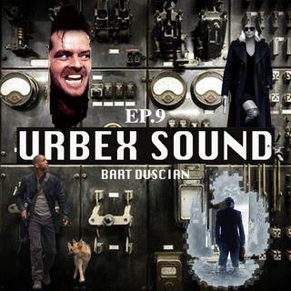 Urbex Sound Ep9 Anno 1980/2017