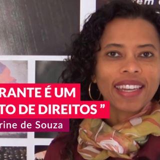 #92 - Migrantes e refúgios com Karine de Souza