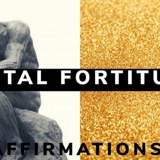 MENTAL FORTITUDE || MIND OF GOD|| ALPHA AFFIRMATIONS