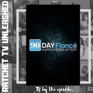 90 Day Fiance HEA? S4 E2 | RTU