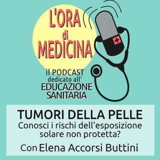 Ep.23 | Tumori della pelle con Elena Accorsi Buttini