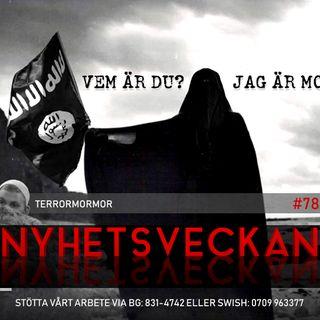 Nyhetsveckan #78 – Terrormormor, Coronarykten, islam och islamism