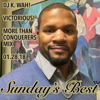 Sunday's Best (More Than A Conqueror Mix)