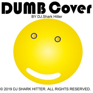 DUMB Cover Song By DJ.Shark Hitter
