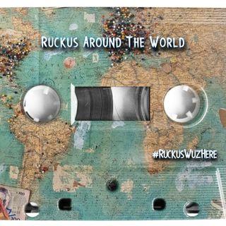 Ruckus Around The World